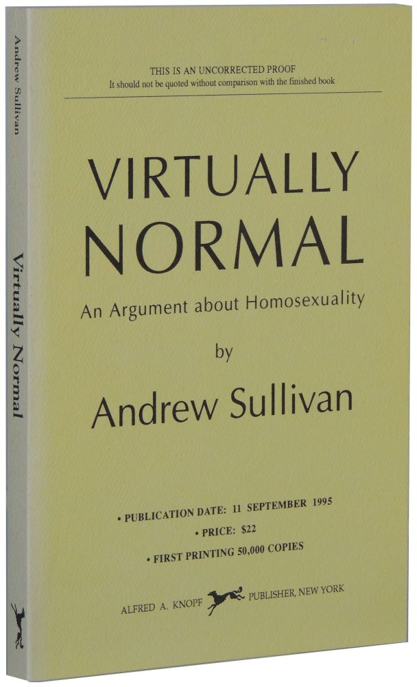 Virtually Normal: An Argument about Homosexuality. Andrew Sullivan.