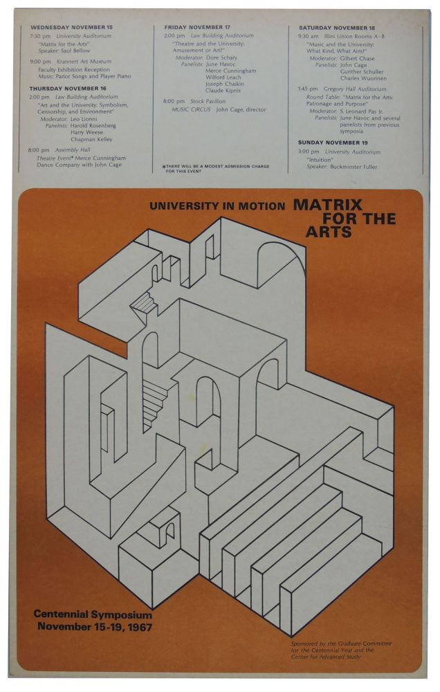 Original Poster for the Centennial Symposium Events at University of Illinois, Urbana Champaign, November 15-19, 1967. Featuring John Cage
