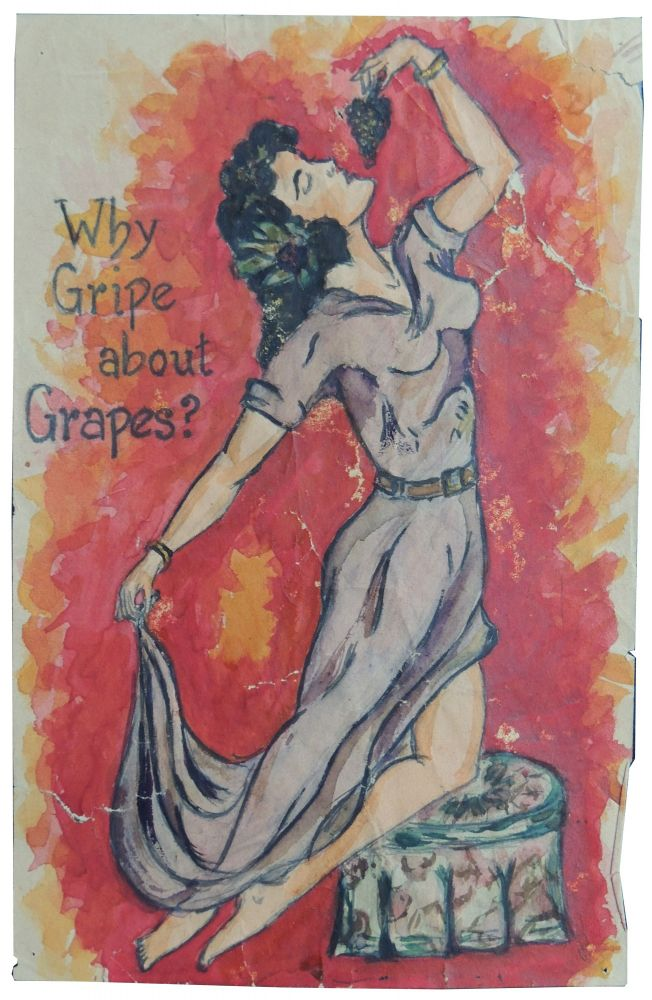 [Vernacular Art] Why Gripe about Grapes?