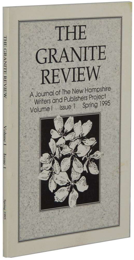 The Granite Review: A Journal of the New Hampshire Writers and Publishers Project. Volume I, Issue 1 (Spring 1995)