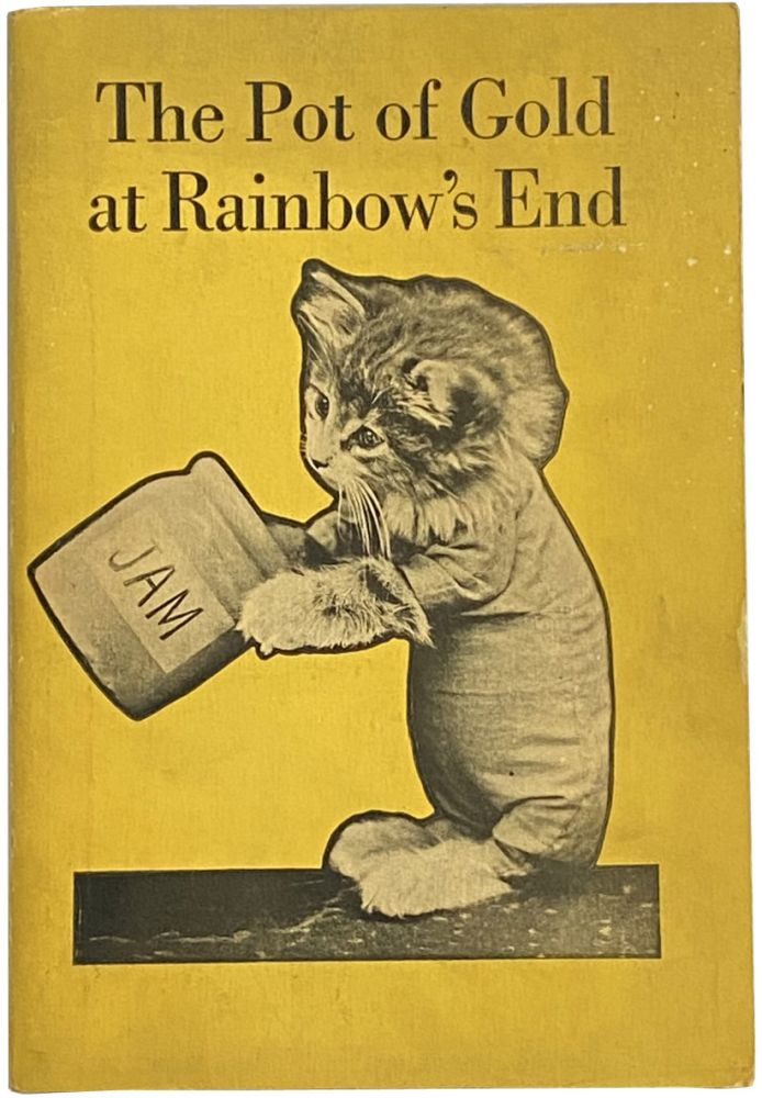 The Pot of Gold at Rainbow's End. Harry Whittier Frees.