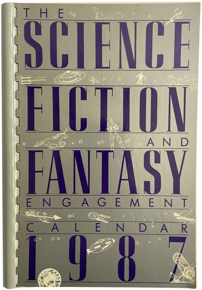 The Science Fiction Fantasy and Engagement Calendar 1987.