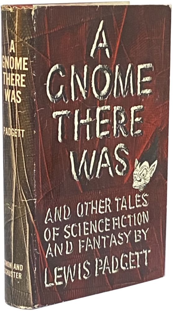 A Gnome There Was and Other Tales of Science Fiction and Fantasy. Lewis Padgett.