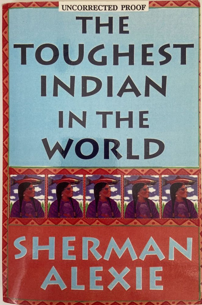 The Toughtest Indian in the World. Sherman Alexie.