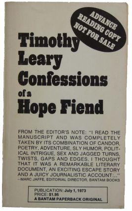 Confessions of a Hope Fiend. Timothy Leary
