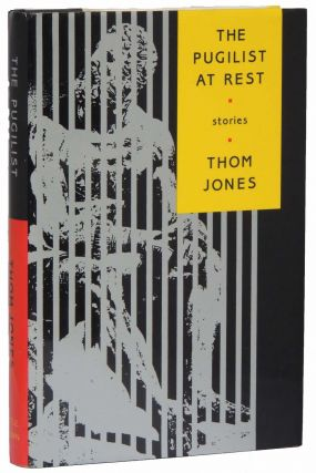 The Pugilist at Rest. Thom Jones