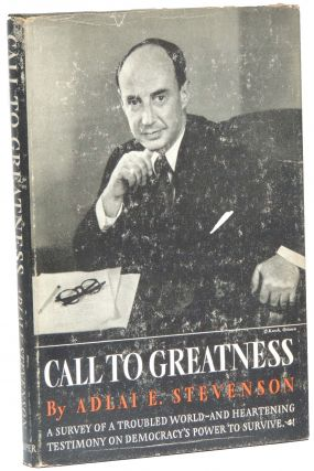 Call to Greatness. Adlai E. Stevenson