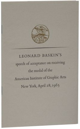 Leonard Baskin's Speech of Acceptance on Receiving the Medal of the American Institute of...