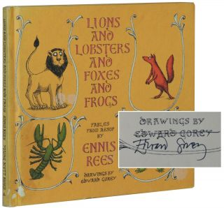Lions and Lobsters and Foxes and Frogs: Fables from Aesop. Ennis Rees