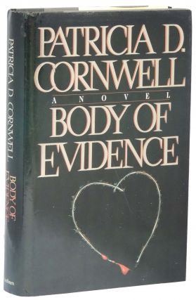 Body of Evidence. Patricia D. Cornwell