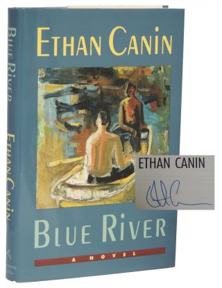 Blue River. Ethan Canin