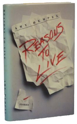 Reasons to Live: Stories. Amy Hempel