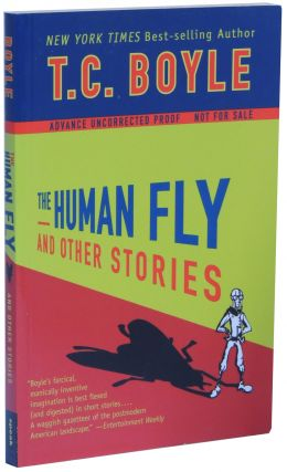 The Human Fly and Other Stories. T. Coraghessan Boyle