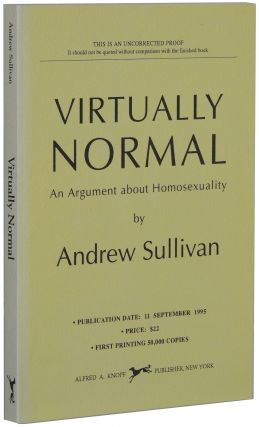 Virtually Normal: An Argument about Homosexuality. Andrew Sullivan
