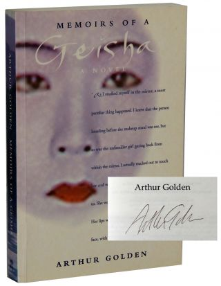Memoirs of a Geisha. Arthur Golden