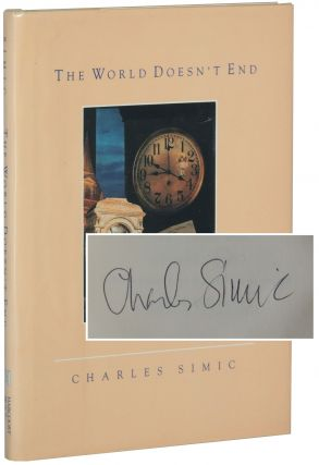 The World Doesn't End. Charles Simic