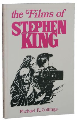 The Films of Stephen King. Michael R. Collings