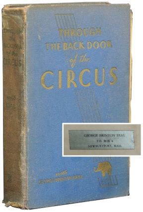 Through the Back Door of the Circus. George Brinton Beal