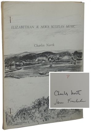 Elizabethan & Nova Scotian Music. Charles North