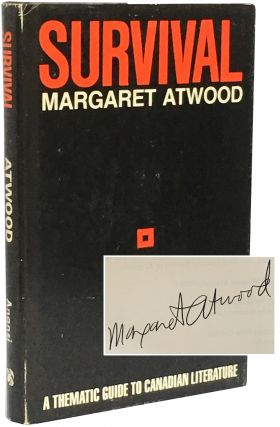 Survival: A Thematic Guide to Canadian Literature. Margaret Atwood