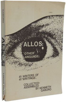 Allos: 'Other' Language; 41 Writers of 41 'Writings.'. Kenneth Gaburo, ed