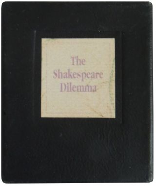 The Shakespeare Dilemma. Colin Haynes