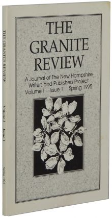The Granite Review: A Journal of the New Hampshire Writers and Publishers Project. Volume I,...