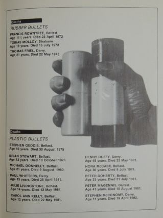 Plastic Bullets–Plastic Government: Deaths and Injuries by Plastic Bullets, August 1981-October 1982