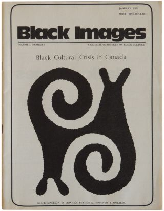 Black Images: A Critical Quarterly on Black Culture. Volume 1 Number 1. January 1972