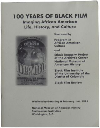 100 Years of Black Film: Imaging African American Life, History, and Culture