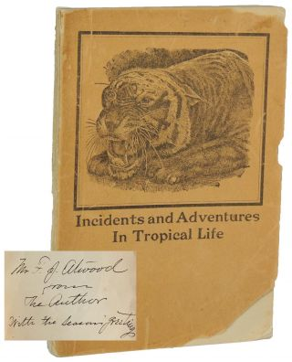 Incidents and Adventures in Tropical Life. Julius Smith