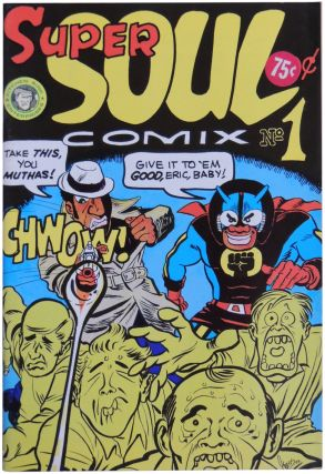 Super Soul Comix No. 1. Richard Green