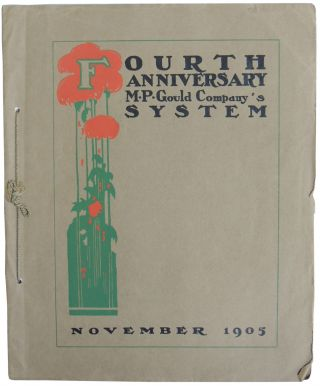 Fourth Anniversary M.P. Gould Company's System. November 1905
