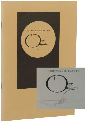 Forty-Seven Days to Oz: A Chronicle of the Studies for the Illustrations for The Wonderful Wizard...