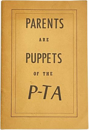 Parents Are Puppets of the P-TA: A Public Affairs Forum Study