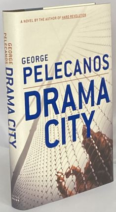 Drama City. George Pelecanos