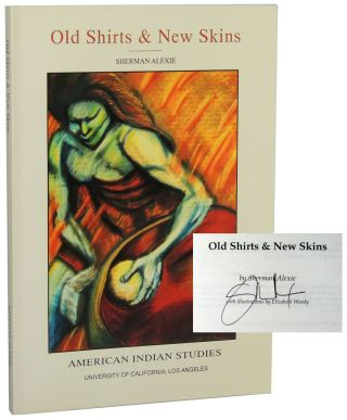 Old Shirts & New Skins. Sherman Alexie