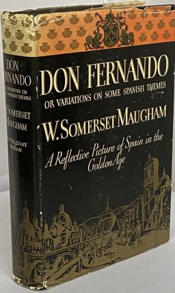 Don Fernando Or Variations on Some Spanish Themes; A Reflective Picture of Spain in the Golden...
