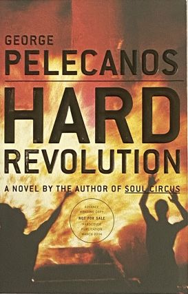 Hard Revolution. George Pelecanos