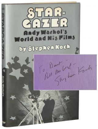 Stargazer: Andy Warhol's World and His Films. Stephen Koch