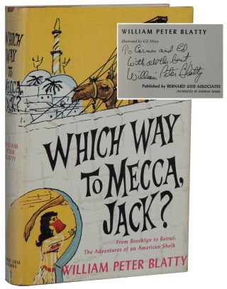 Which Way to Mecca, Jack? William Peter Blatty
