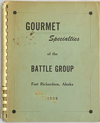 Gourmet Specialties of the Battle Group