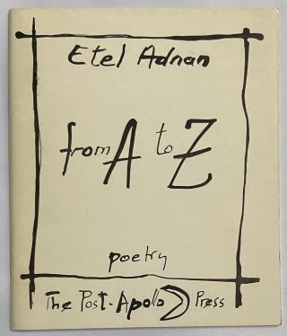 From A to Z. Etel Adnan