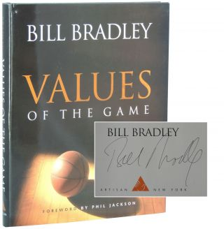 Values of the Game. Bill Bradley